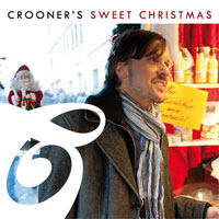 "Crooners Weihnachts CD ""Sweet Christmas"""